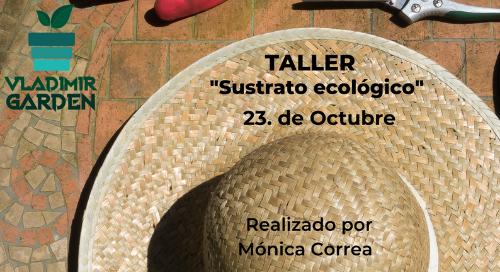 crear sustrato ecológico en Valencia