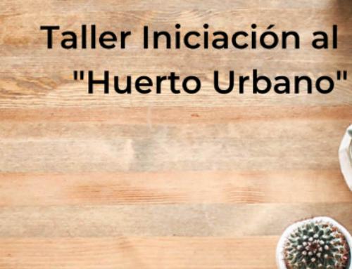 Iniciación al Huerto Urbano